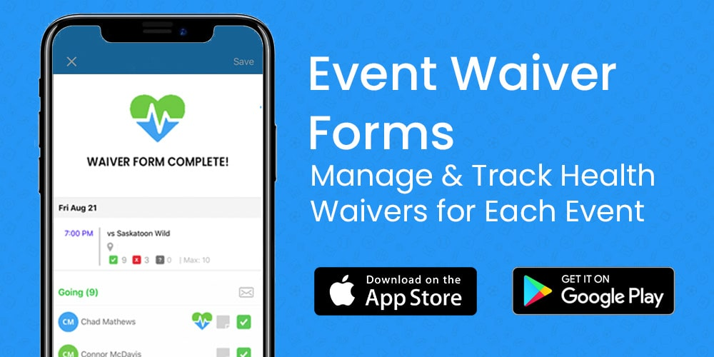 Event Waivers: TeamLinkt Makes it Easy to Ensure the Health and Safety of Your Team Before Each Game.